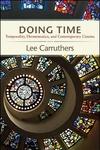 Doing Time : Temporality, Hermeneutics, and Contemporary Cinema