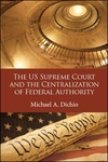 The US Supreme Court and the Centralization of Federal Authority