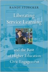 Liberating Service Learning and the Rest of Higher Education Civic Engagement