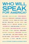 Who Will Speak for America?