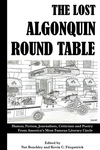 Lost Algonquin Round Table: Humor, Fiction, Journalism, Criticism and Poetry from America's Most Fam