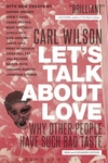 Let's Talk about Love:Why Other People Have Such Bad Taste