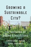 Growing a Sustainable City? : The Question of Urban Agriculture