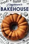 Zingerman's Bakehouse (Recipe Books, Baking Cookbooks, Bread Books, Bakery Recipes, Famous Recipes B