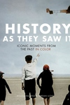 History as They Saw It: Iconic Moments from the Past in Color