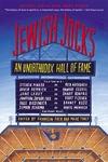 Jewish Jocks:An Unorthodox Hall of Fame