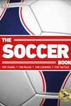 The Soccer Book: Revised, 3rd Edition