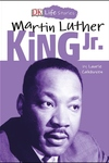 DK Life Stories: Martin Luther King Jr.