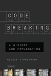 Code Breaking:A History and Explanation