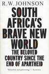 South Africa's Brave New World:The Beloved Country since the End of Apartheid