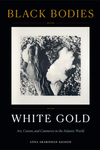 Black Bodies, White Gold