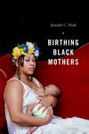 Birthing Black Mothers