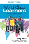 Take-Action Guide to World Class Learners Book 3 : How to Create a Campus Without Borders