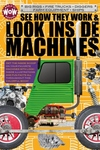 See How They Work & Look Inside Machines : Farm Equipment, Fire Trucks, Ships, Big Rigs, Diggers