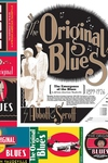 Original Blues : The Emergence of the Blues in African American Vaudeville