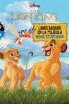 Disney's The Lion King: Movie Storybook / Libro basado en la película (English-Spanish)