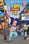 Disney/Pixar Toy Story 4: Movie Storybook / Libro basado en la película (English-Spanish)