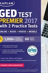 GED Test Premier 2017 with 2 Practice Tests: Online + Book + Videos + Mobile