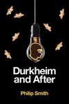 Durkheim and After: The Durkheimian Tradition, 1893-2020