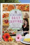 Eat Like a Gilmore: Daily Cravings: The 2nd Unofficial Cookbook for Fans of Gilmore Girls