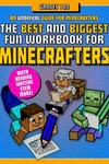 The Best and Biggest Fun Workbook for Minecrafters Grades 1?2: An Unofficial Learning Adventure for Minecrafters