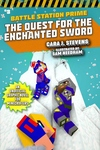 The Quest for the Enchanted Sword: An Unofficial Graphic Novel for Minecrafters