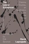 The Lesser Existences