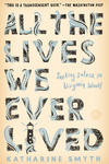 All the Lives We Ever Lived