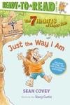 Just the Way I Am: Habit 1