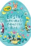 Easter Makes Me Feel Robin's Egg Blue