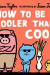 How to Be Cooler than Cool
