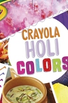Crayola Holi Colors