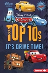Cars Top 10s: It's Drive Time!