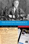 Evolving Presidency : Landmark Documents