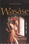 Wasase : Indigenous Pathways of Action And Freedom