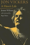 Jon Vickers:A Hero's Life