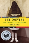 The Convert:A Tale of Exile and Extremism