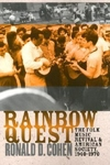 Rainbow Quest : The Folk Music Revival and American Society, 1940-1970