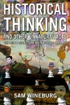 Historical Thinking and Other Unnatural Acts:Charting the Future of Teaching the Past