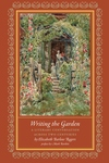Writing the Garden:A Literary Conversation across Two Centuries