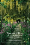 Rosemary Verey:The Life and Lessons of a Legendary Gardener