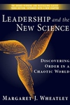 Leadership and the New Science:Discovering Order in a Chaotic World
