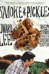 Smoke and Pickles:Recipes and Stories from a New Southern Kitchen