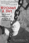 Without a Net:The Female Experience of Growing up Working Class