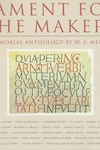 Lament for the Makers:A Memorial Anthology
