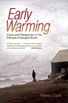 Early Warming:Crisis and Response in the Climate-Changed North