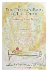 The Tibetan Book of the Dead:Awakening upon Dying