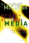 Understanding Media:The Extensions of Man (Critical Edition)
