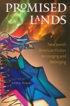 Promised Lands:New Jewish American Fiction on Longing and Belonging
