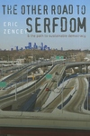 The Other Road to Serfdom and the Path to Sustainable Democracy